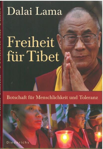 Dalai Lama - Freiheit für Tibet - Botschaft für Menschlichkeit und Toleranz