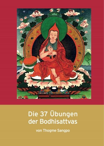 Die 37 Übungen der Bodhisattvas