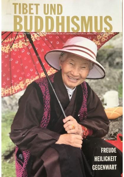"""Tibet und Buddhismus 117: """"Freude, Heiligkeit, Gegenwart"""""""