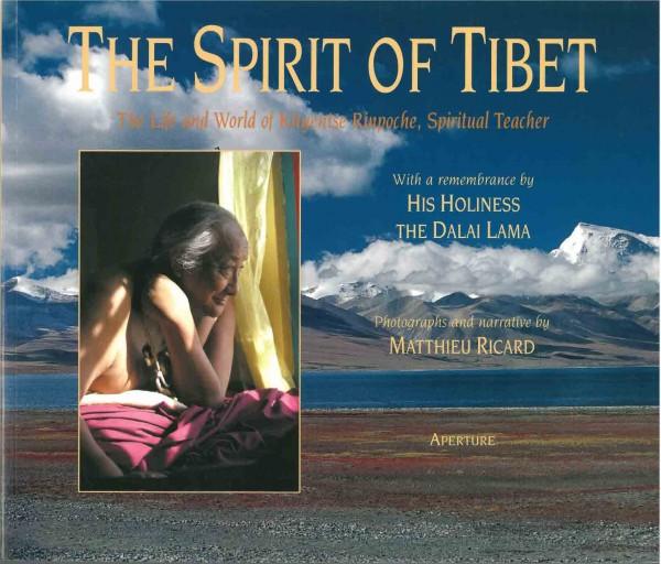 The Spirit of Tibet von Matthieu Ricard
