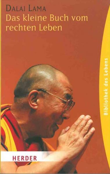 Das kleine Buch vom rechten Leben von Dalai Lama - GEBRAUCHT