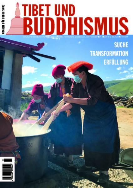 """Tibet und Buddhismus 120: """"Suche, Transformation, Erfüllung"""""""