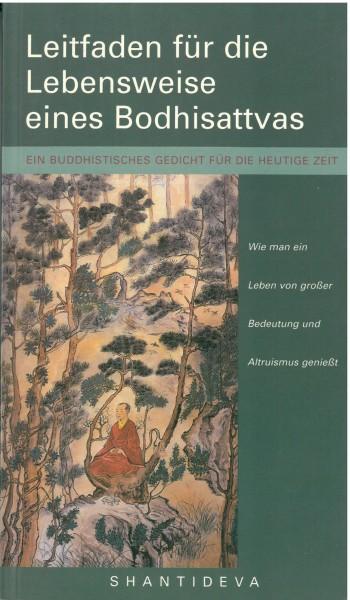 Shantideva - Leitfaden für die Lebensweise eines Bodhisattvas