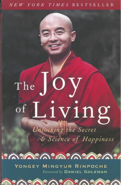 The Joy of Living: Unlocking the Secret and Science of Happiness von Yongey Mingyur Rinpoche - GEBRAUCHT