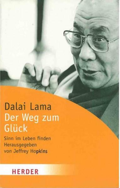 Der Weg zum Glück von Dalai Lama