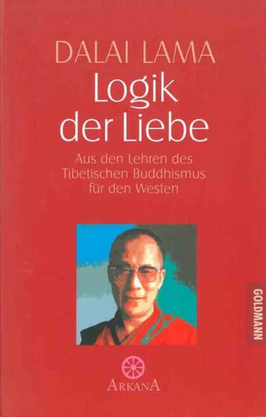 Logik der Liebe von Dalai Lama - Gebraucht