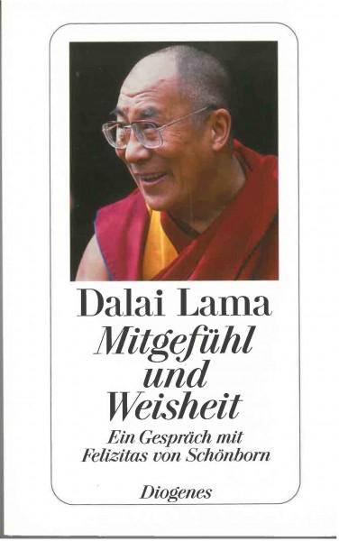 Mitgefühl und Weisheit von Dalai Lama