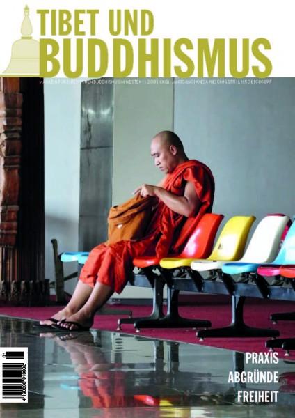 """Tibet und Buddhismus 118: """"Praxis, Abgründe, Freiheit"""""""