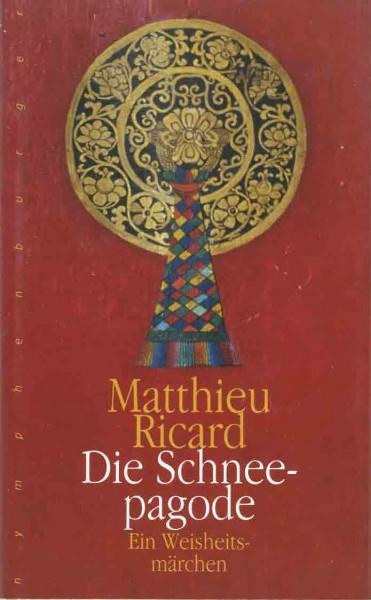 Die Schneepagode von Matthieu Ricard - GEBRAUCHT