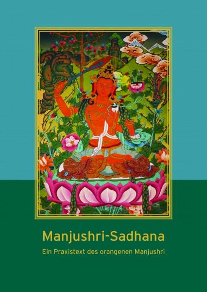Manjushri Sadhana - Ein Praxistext des orangenen Manjushri