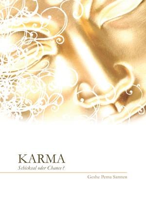 Geshe Pema Samten: Karma - Schicksal oder Chance