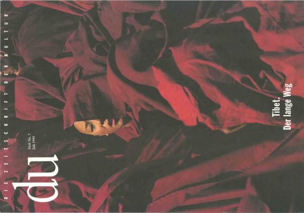 Tibet. Der lange Weg, Heft Nr. 7, Juli 1995 - GEBRAUCHT