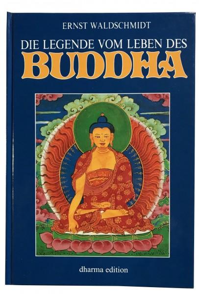 Die Legende vom Leben des Buddha