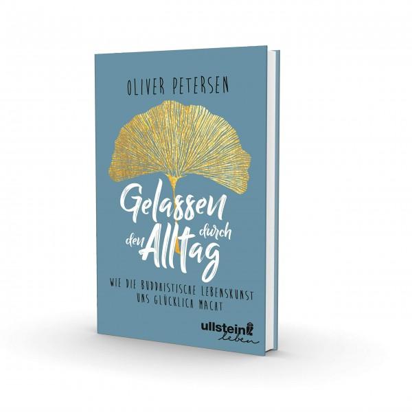 Oliver Petersen: Gelassen durch den Alltag